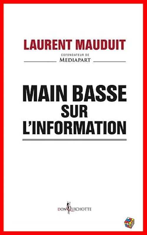 Laurent Mauduit Main basse sur l'information